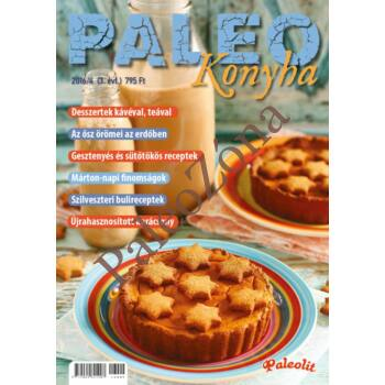 Konyha Magazin 2016/4 - PaleoZóna-Paleo webshop,gluténmentes ...